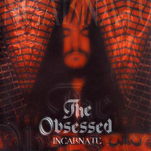 THE OBSESSED - INCARNATE CD