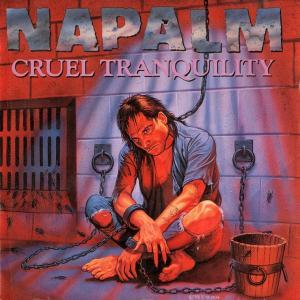 NAPALM - CRUEL TRANQUILITY CD