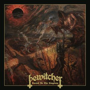 BEWITCHER - Cursed Be Thy Kingdom (Digipak) CD