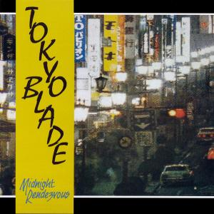 TOKYO BLADE - Midnight Rendezvous (Remastered, Incl. OBI & Bonus Track) CD
