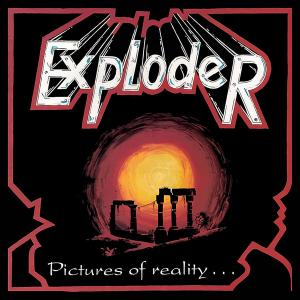 EXPLODER - Pictures Of Reality (Remastered, Incl. Bonus Tracks) 2CD