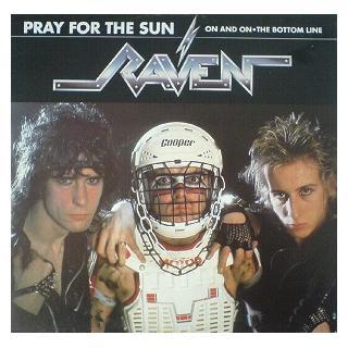 """RAVEN - PRAY FOR THE SUN (3 TRACKS) 12"""" LP"""