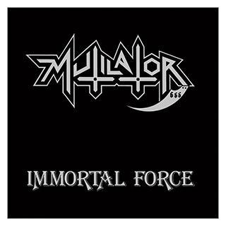 MUTILATOR - IMMORTAL FORCE (FIRST EDITION) LP