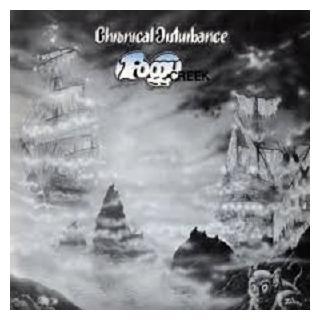 CHRONICAL DISTURBANCE - FOGGY CREEK LP