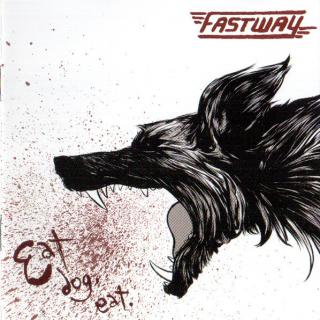 FASTWAY - EAT DOG EAT (LTD EDITION 400 HAND-NUMBERED COPIES) LP (NEW)