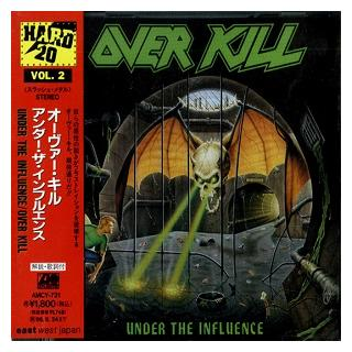 OVERKILL - UNDER THE INFLUENCE (JAPAN EDITION +OBI) CD