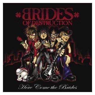 BRIDES OF DESTRUCTION - HERE COME THE BRIDES (JAPAN EDITION+OBI) CD