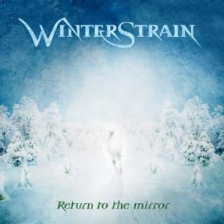 WINTERSTRAIN - RETURN TO THE MIRROR CD (NEW)