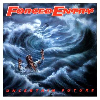 FORCED ENTRY - UNCERTAIN FUTURE (LTD EDITION 300 COPIES BLACK VINYL) LP (NEW)