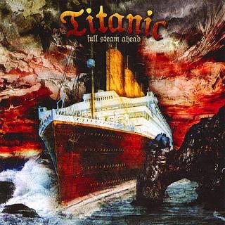TITANIC - FULL STEAM AHEAD CD (NEW)