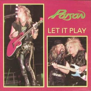 "POISON - LET IT PLAY(STOCHOLM ""90) - LP"