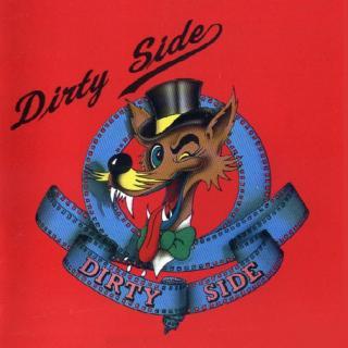 DIRTY SIDE - SAME LP