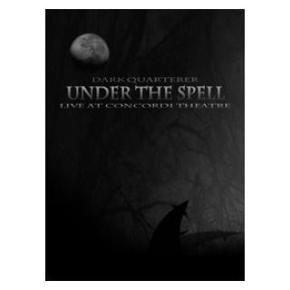 DARK QUARTERER - UNDER THE SPELL - LIVE AT CONCORDI THEATRE DVD (NEW)