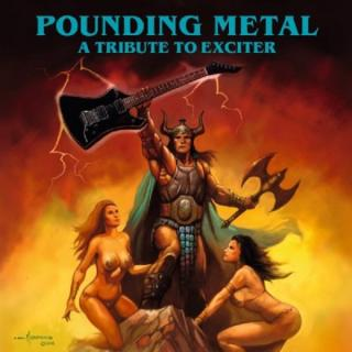 V/A - POUNDING METAL - A TRIBUTE TO EXCITER (LTD EDITION 500 COPIES) CD (NEW)