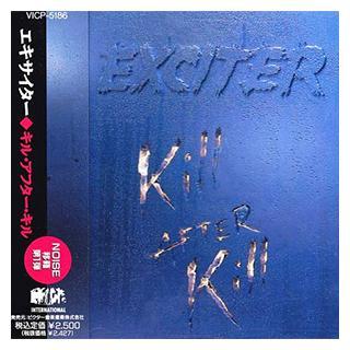 EXCITER - KILL AFTER KILL (JAPAN EDITION +OBI) CD