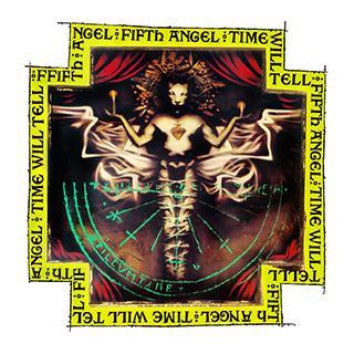FIFTH ANGEL - TIME WILL TELL (DIGIPAK, REISSUE 2018) CD (NEW)
