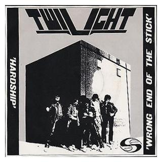 TWILIGHT - HARDSHIP/WRONG END OF THE STICK 7""