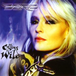 DORO - CALLING THE WILD CD (NEW)
