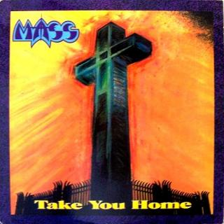 MASS - TAKE YOU HOME (RETROARCHIVES EDITION) CD (NEW)