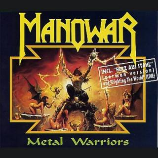 MANOWAR - METAL WARRIORS CD'S