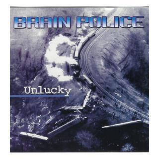 "BRAIN POLICE - UNLUCKY 7"""