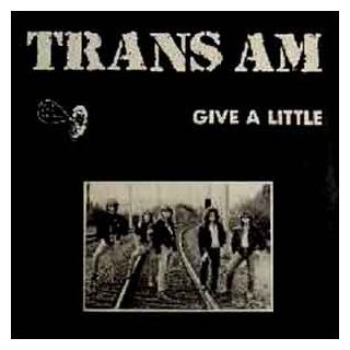 TRANS AM - GIVE A LITTLE EP LP