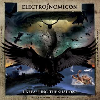 ELECTRONOMICON - UNLEASHING THE SHADOWS CD (NEW)