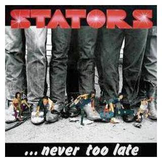 STATORS - ...NEVER TOO LATE LP