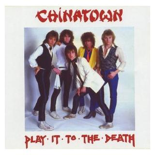 CHINATOWN - PLAY IT TO THE DEATH LP