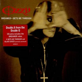 OZZY OSBOURNE - DREAMER/GETS ME THROUGH CD'S