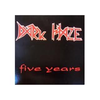 DARK HAZE - FIVE YEARS LP