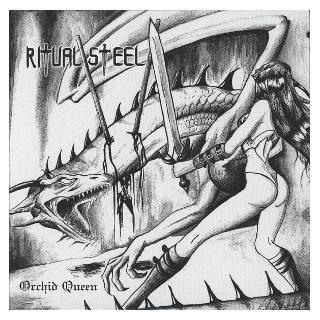 RITUAL STEEL - ORCHID QUEEN 7""
