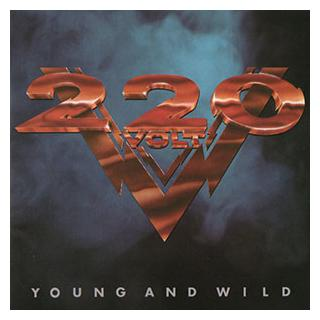 220 VOLT - YOUNG AND WILD LP