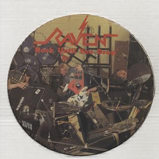 RAVEN - ROCK UNTIL YOU DROP (LTD EDITION PICTURE DISC) LP