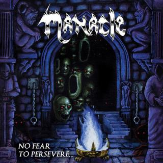 MANACLE - NO FEAR TO PERSEVERE CD (NEW)