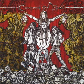 CONQUEST OF STEEL - SAME CD (NEW)