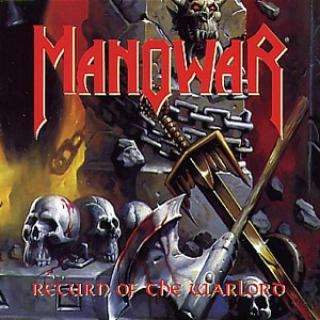 MANOWAR - RETURN OF THE WARLORD CD'S