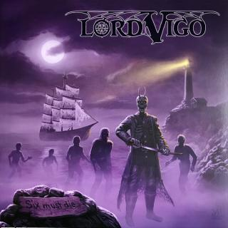 LORD VIGO - SIX MUST DIE (LTD EDITION 100 COPIES SPLATTER VINYL) LP (NEW)