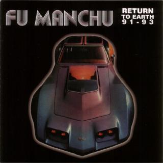 FU MANCHU - RETURN TO EARTH 91-93 LP