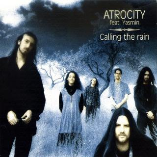 ATROCITY - CALLING THE RAIN (DIGI PACK) CD