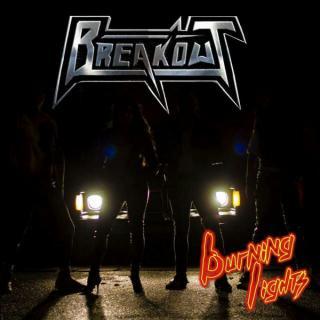 BREAKOUT - BURNING LIGHTS CD (NEW)