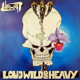 HAWAII - LOUD, WILD AND HEAVY (LTD EDITION + 4 BONUS TRACKS) CD (NEW)