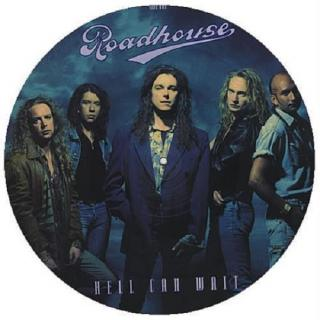 "ROADHOUSE - HELL CAN WAIT (PICTURE DISC) 12"" - LP"