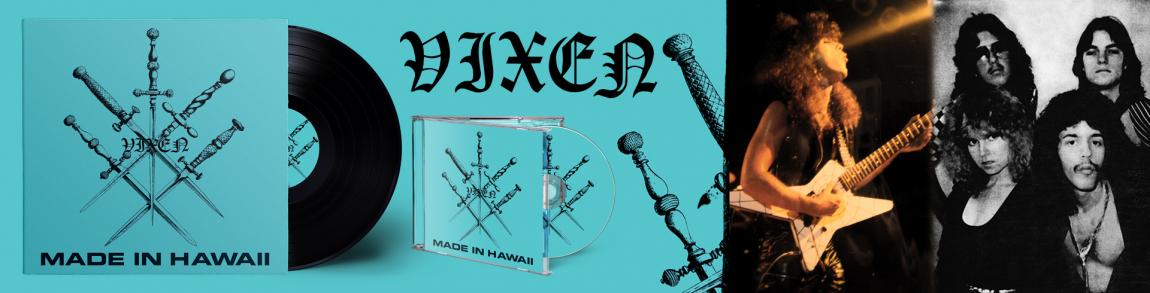 Vixen - Made in Hawaii